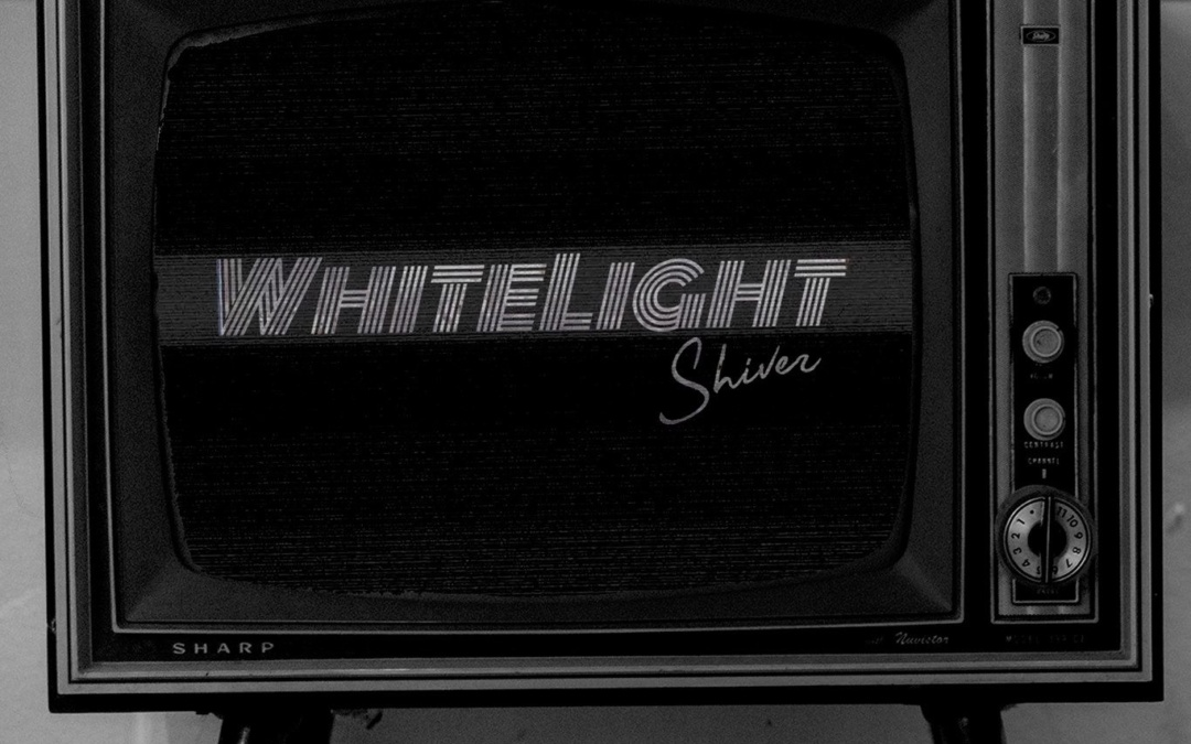 """whitelight, """"shiver"""""""